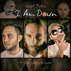 I Am Down (feat. Boondok & Josh Robin)