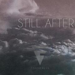 Still After