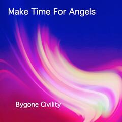 Make Time for Angels