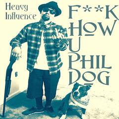 F**k How You Phil Dog