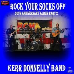 Rock Your Socks Off (30th Anniversary Album, Pt. 2)