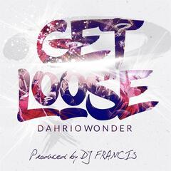 Get Loose (feat. DJ Francis)