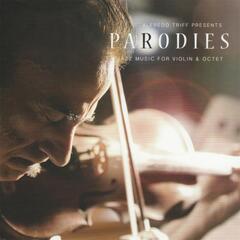 Parodies: Jazz Music for Violin and Octet