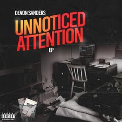 Unnoticed Attention - EP