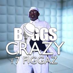 Crazy Ft 7 Figgaz
