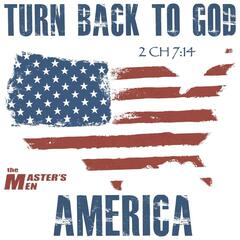 Turn Back to God, America