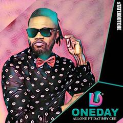 One Day (feat. Dat Boy Cee)