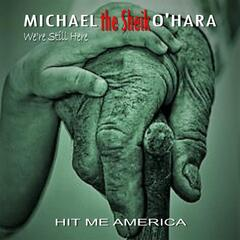 We're Still Here (feat. Michael J. O'Hara)