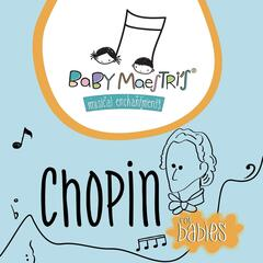 Chopin for Babies