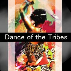 Dance of the Tribes