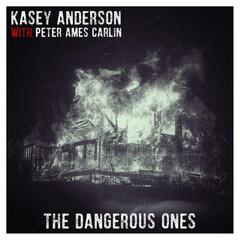 The Dangerous Ones (feat. Peter Ames Carlin)
