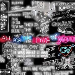 All for the Love of You