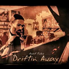 Driftin' Away