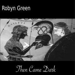 Then Came Dark