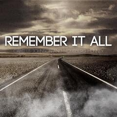 Remember It All (feat. Mossberg Munney)