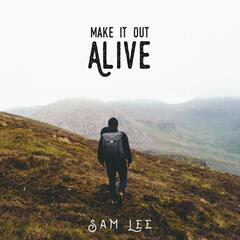 Make It Out Alive