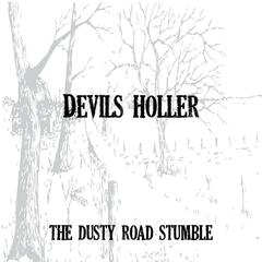 The Dusty Road Stumble