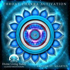 Throat Chakra Activation (Guided Meditation)