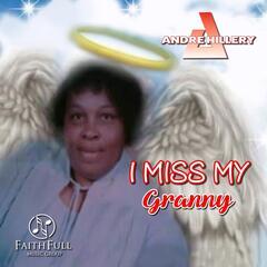 I Miss My Granny