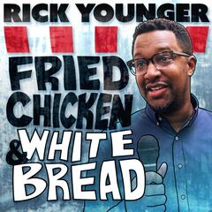 Fried Chicken and White Bread (Live)
