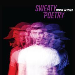 Sweaty Poetry