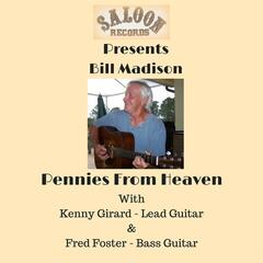 Pennies from Heaven (feat. Kenny Girard & Fred Foster)