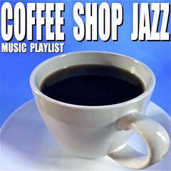 Coffee Shop Jazz Music Playlist