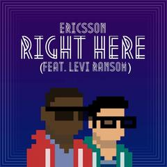 Right Here (feat. Levi Ransom)