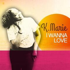 I Wanna Love