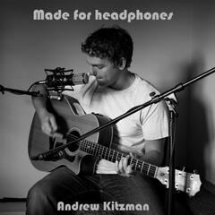 Made for Headphones