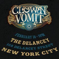 Clown Vomit: Live at the Delancey