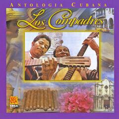 Antologia Cubana: Los Compadres
