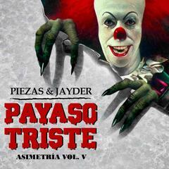 Asimetria, Vol. V: Payaso Triste