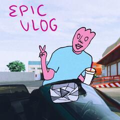 Epic Vlog