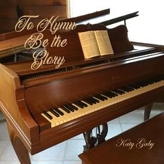 To Hymn Be the Glory