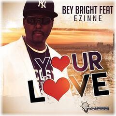 Your Love (feat. Ezinne)