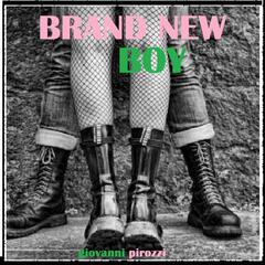 Brand New Boy