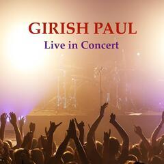 Girish Paul: Live in Concert
