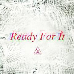 ...ready for It?