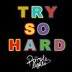 Try so Hard