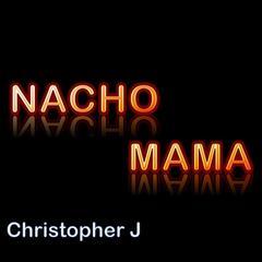 Nacho Mama