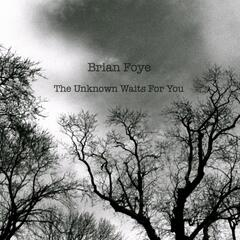The Unknown Waits for You