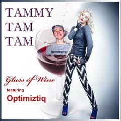 Glass of Wine (feat. Optimiztiq)