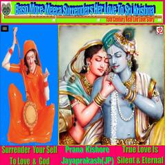 Baso More Meera Surrenders Her Love to Sri Krishna (15th Century Real Life Love Story) [feat. Jayaprakash JP]