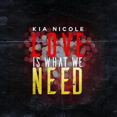 Love Is What We Need