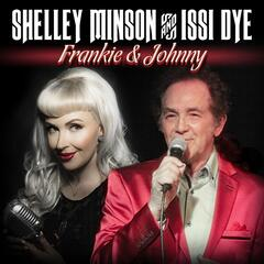 Frankie and Johnny (feat. Issi Dye)
