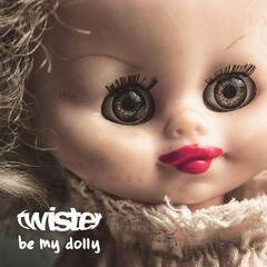 Be My Dolly