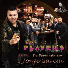 De Parranda Con Jorge Garcia