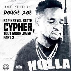 Tout Moun Jwen (Cypher 2)