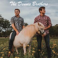 The Dennis Brothers